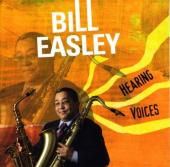 Album artwork for Bill Easley: Hearing Voices