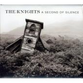 Album artwork for The Knights:Second of Silence