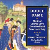 Album artwork for Douce Dame - Music of Courtly Love / Waverly Conso