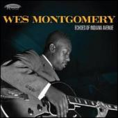 Album artwork for Wes Montgomery: Echoes of Indiana Avenue