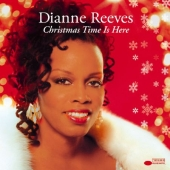 Album artwork for Dianne Reeves: Christmas Time Is Here