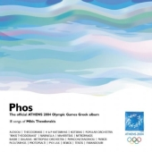 Album artwork for PHOS: THE OFFICIAL ATHENS 2004 OLYMPIC GREEK ALBUM
