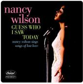 Album artwork for GUESS WHO I SAW TODAY: NANCY WILSON