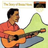 Album artwork for THE STORY OF BOSSA NOVA