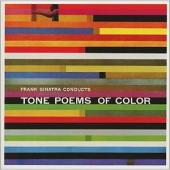 Album artwork for FRANK SINATRA - TONE POEMS OF COLOR