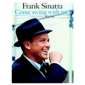 Album artwork for Frank Sinatra: Come Swing With Me!