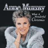 Album artwork for WHAT A WONDERFUL CHRISTMAS ANNE MURRAY
