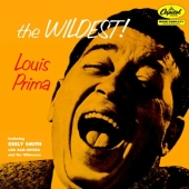 Album artwork for Louis Prima: THE WILDEST!