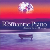 Album artwork for THE MOST ROMANTIC PIANO ALBUM IN THE WORLD...EVER