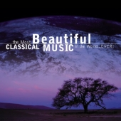 Album artwork for MOST BEAUTIFUL CLASSICAL ALBUM IN THE WORLD...EVER