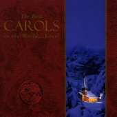 Album artwork for BEST CAROLS IN THE WORLD...EVER!, THE