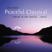 Album artwork for Most Peaceful Classical Album in the World...Ever