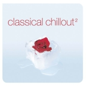 Album artwork for Classical Chillout 2