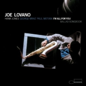 Album artwork for Joe Lovano: I'm All For You