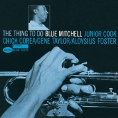 Album artwork for Blue Mitchell: THE THING TO DO