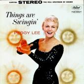 Album artwork for Peggy Lee : THINGS ARE SWINGIN'
