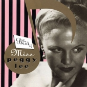 Album artwork for THE BEST OF MISS PEGGY LEE