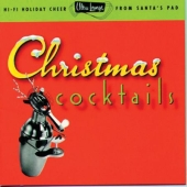 Album artwork for CHRISTMAS COCKTAILS, VOLUME TWO