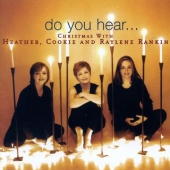 Album artwork for DO YOU HEAR - CHRISTMAS WITH THE RANKIN WOMEN