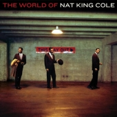 Album artwork for THE WORLD OF NAT KING COLE