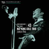 Album artwork for SWISS RADIO DAYS vol. 43 / Nat King Cole Trio