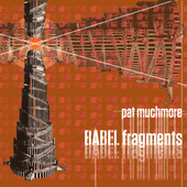 Album artwork for Pat Muchmore: BABEL Fragments