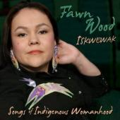 Album artwork for Fawn Wood - Iskwewak