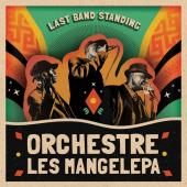 Album artwork for Last Band Standing / Orchestre les Mangelepa