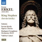 Album artwork for Erkel: Istvan Kiraly (King Stephen) / Csanyi