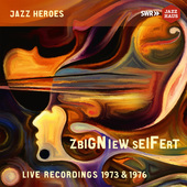 Album artwork for Zbigniew Seifert  - live recordings 1973 & 1976