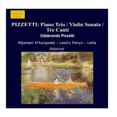 Album artwork for Pizzetti: Piano Trio, Violin Sonata, Tre Canti