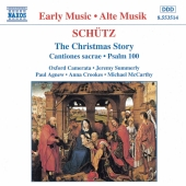 Album artwork for Schutz: The Christmas Story / Oxford Camerata