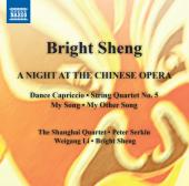 Album artwork for BRIGHT SHENG - A NIGHT AT THE CHINESE OPERA