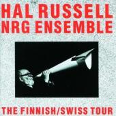 Album artwork for Hal Russell : NRG ENSEMBLE - Finnish/Swiss Tour