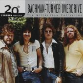 Album artwork for Best Of Bachman - Turner Overdrive, The - 20th Ce