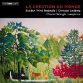 Album artwork for Swedish Wind Ensemble: La création du monde