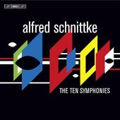 Album artwork for Schnittke : the Ten Symphonies (0-9)