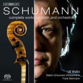 Album artwork for Schumann: Complete Works for Violin and Orchestra