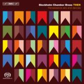 Album artwork for THEN - Renaissance Airs & Dances / Stockholm Chamb