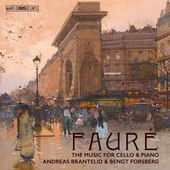 Album artwork for Faure: Music for Cello & Piano / Brantelid, Forsbe
