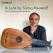 Album artwork for A Lute by Sixtus Rauwolf: French & German Baroque