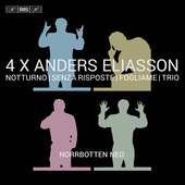 Album artwork for 4 X Anders Eliasson: Notturno, Senza riposte, Fogl