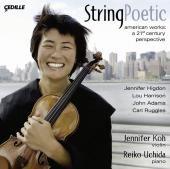Album artwork for Higdon, Adams etc: STRING POETIC - Jennifer Koh
