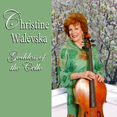 Album artwork for Goddess of the Cello / Christine Walevska