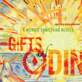 Album artwork for The Gifts of Odin: A Nordic Christmas Revels