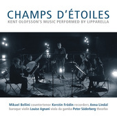 Album artwork for Kent Olofsson: Champs d'étoiles