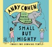 Album artwork for Andy Cohen Small But Mighty