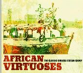 Album artwork for AFRICAN VIRTUOSES - THE CLASSIC GUINEAN GUITAR GRO
