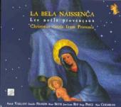 Album artwork for LA BELA NAISSENCA - CHRISTMAS CAROLS FROM PROVENCE