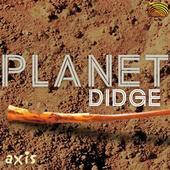 Album artwork for Planet Didge: Axis